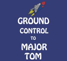 Ground Control To Major Tom by Markus Amstrup