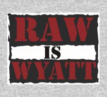 Raw Is Wyatt by Motion
