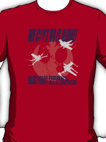 JOIN THE ALLIANCE!  T-Shirt