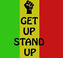 Get Up Stand Up by Markus Amstrup