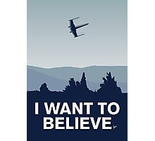 My I want to believe minimal poster-xwing Photographic Print