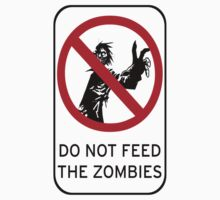 do not feed the zombies by killermiro