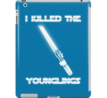 Not the Younglings iPad Case/Skin