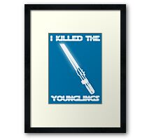 Not the Younglings Framed Print