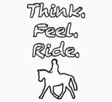 Think.Feel.Ride T-Shirt