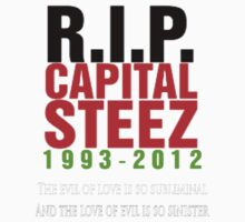 RIP Capital STEEZ Evol Love by Val Opfermann