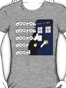 Knock Knock Knock Doctor T-Shirt