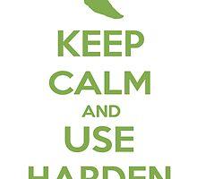 Keep Calm and Use Harden(Metapod) by Mustafa Fardin