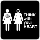 THINK with your HEART girl love by Heather Martinez