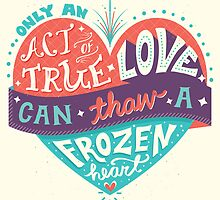Frozen: Act of True Love by Risa Rodil
