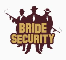 Bride Security by artpolitic