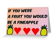 fineapple Greeting Card