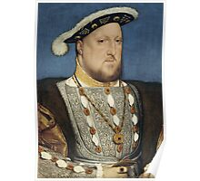 Portrait of Henry VIII of England by Hans Holbein Poster