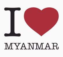 I ♥ MYANMAR by eyesblau