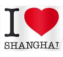 I ♥ SHANGHAI Poster