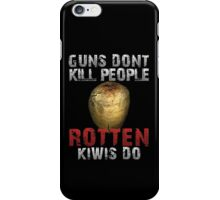 DayZ Guns don't kill people rotten Kiwis Do iPhone Case/Skin