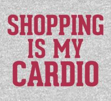Shopping is my Cardio Kids Clothes