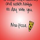 """Avoiding Responsibilities with Pizza and Netflix"" Valentine by ilonatoth"