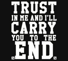 Trust In Me and I'll Carry you to the End by OMGitsSussy