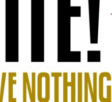 Workers of the World Unite Slogan Stickers Sticker