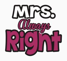 Mrs. ALWAYS Right Kids Clothes