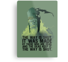 The way is shut. Metal Print