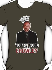 I'm Crowley! T-Shirt