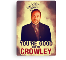 I'm Crowley! Canvas Print
