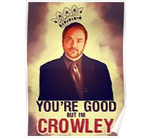 I'm Crowley! Poster