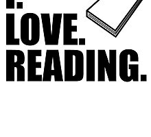 I Love Reading by kwg2200
