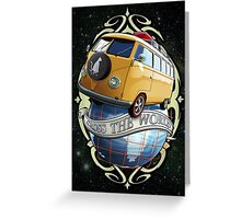 Cross the World - Bus T1 Greeting Card