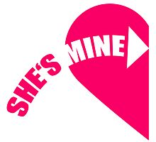 She's Mine Love Heart by Style-O-Mat