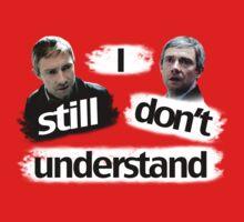 I Still Don't Understand. [BBC Sherlock] by AustralianSpy