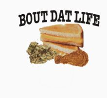 Bout Dat Life by RoseFolks