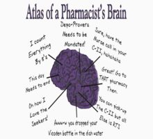 Funny Pharmacist's Brain T-Shirt by gailg1957