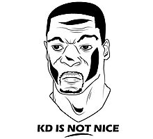 KD IS NOT NICE Photographic Print