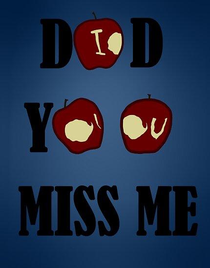 Did you miss me- I O U  by rwang