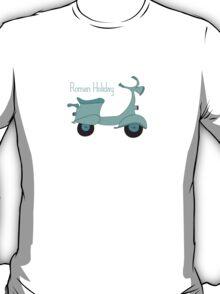 Roman Holiday  T-Shirt