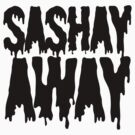 sashay away by Guts n' Gore