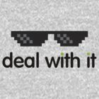 deal with it (black text) by konman96