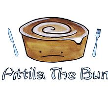 Attila the Bun  by Stacey Roman