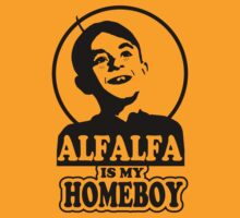 Alfalfa is my homeboy by Buby87