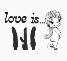Love is..... by TacticTees