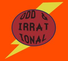 Odd & Irrational  by DeathByPancake