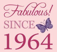 Fabulous Since 1964 Birthday T-Shirt by thepixelgarden