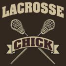 Lacrosse Chick Dark by SportsT-Shirts