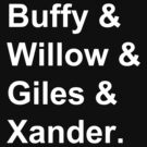 Buffy & Willow & Giles & Xander. by eclecticjustice