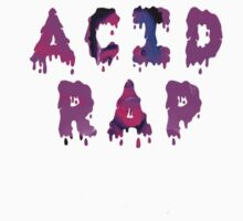 Acid Rap by DopeOutfitters