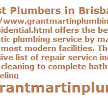 Best Plumbers in Brisbane - www.grantmartinplumbing.com.au by grantmartin