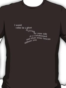 Crouching Tiger Hidden Dragon - I Would Rather Be A Ghost T-Shirt